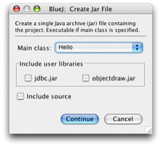 31 8 Project Create Jar File... BlueJ jar jar Windows MacOS java -jar <file-name>.