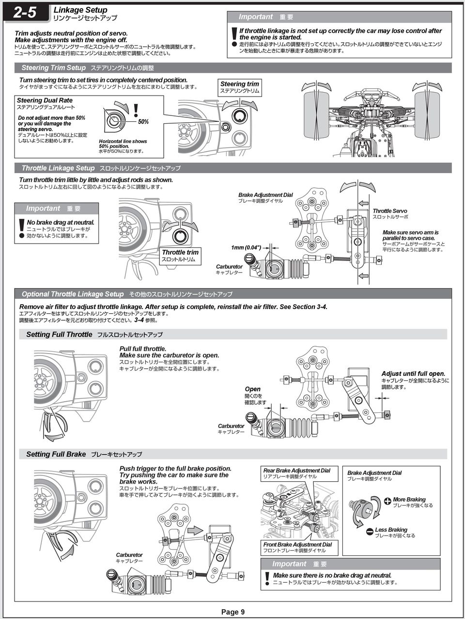 Important If throttle linkage is not set up correctly the car may lose control after the engine is started.