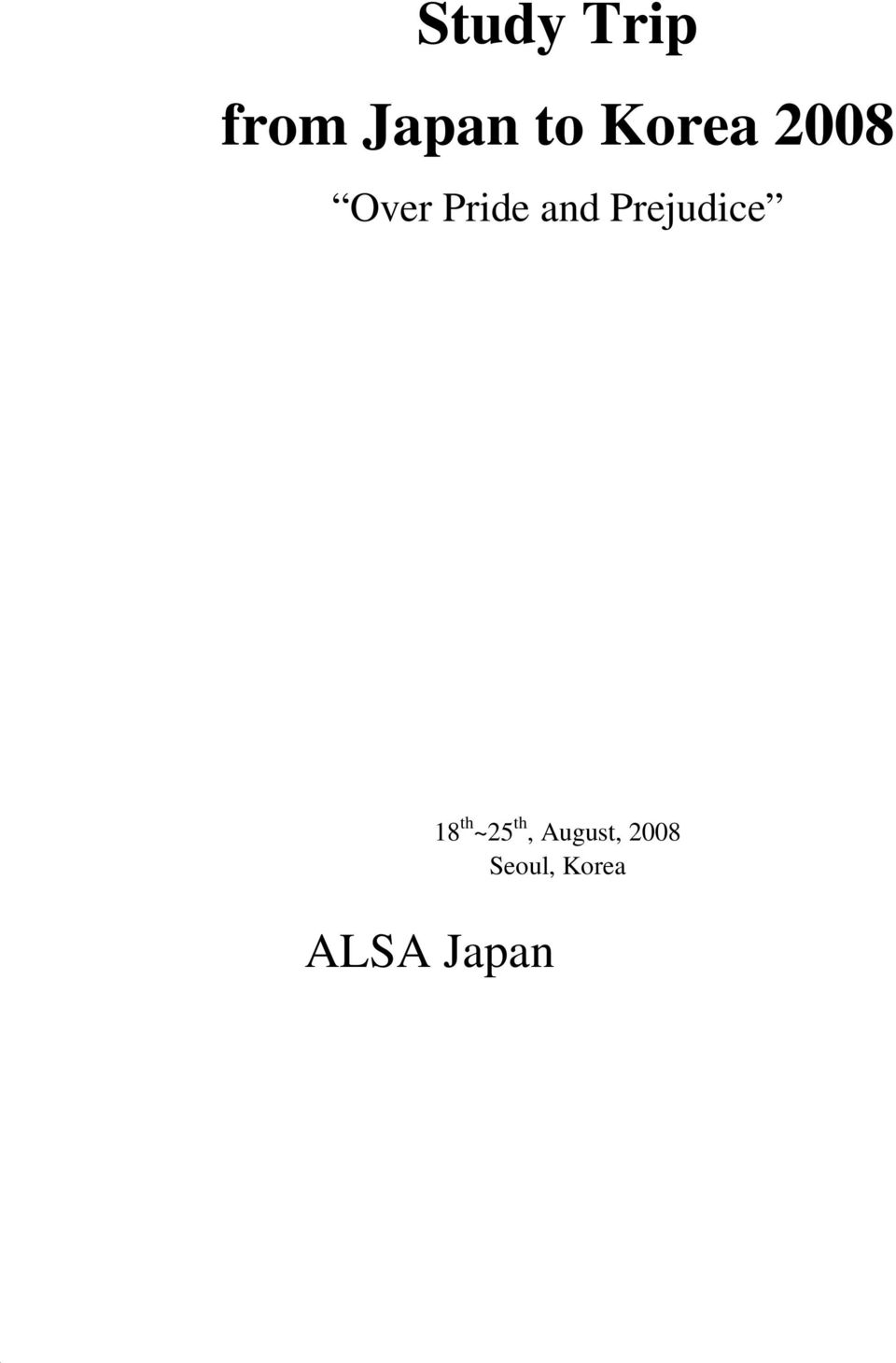 Prejudice ALSA Korea 18 th
