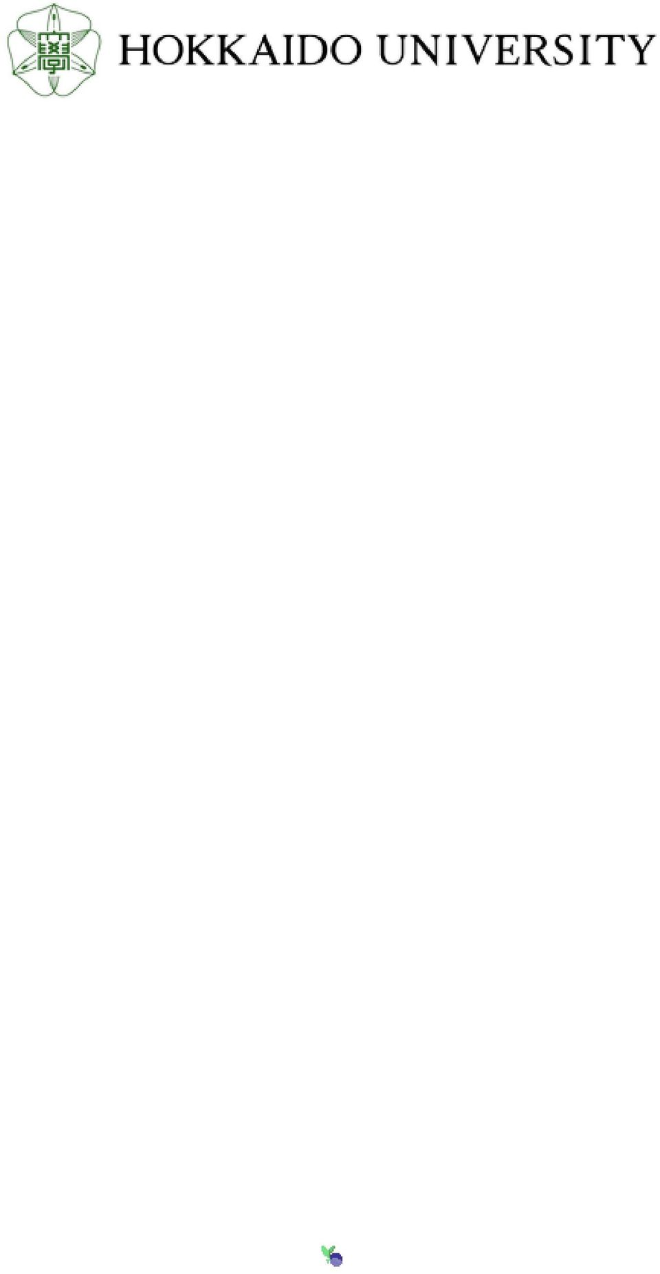 net/2115/39086 Right Type bulletin (article) Additional Information