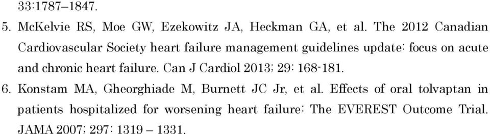 chronic heart failure. Can J Cardiol 2013; 29: 168-181. 6.