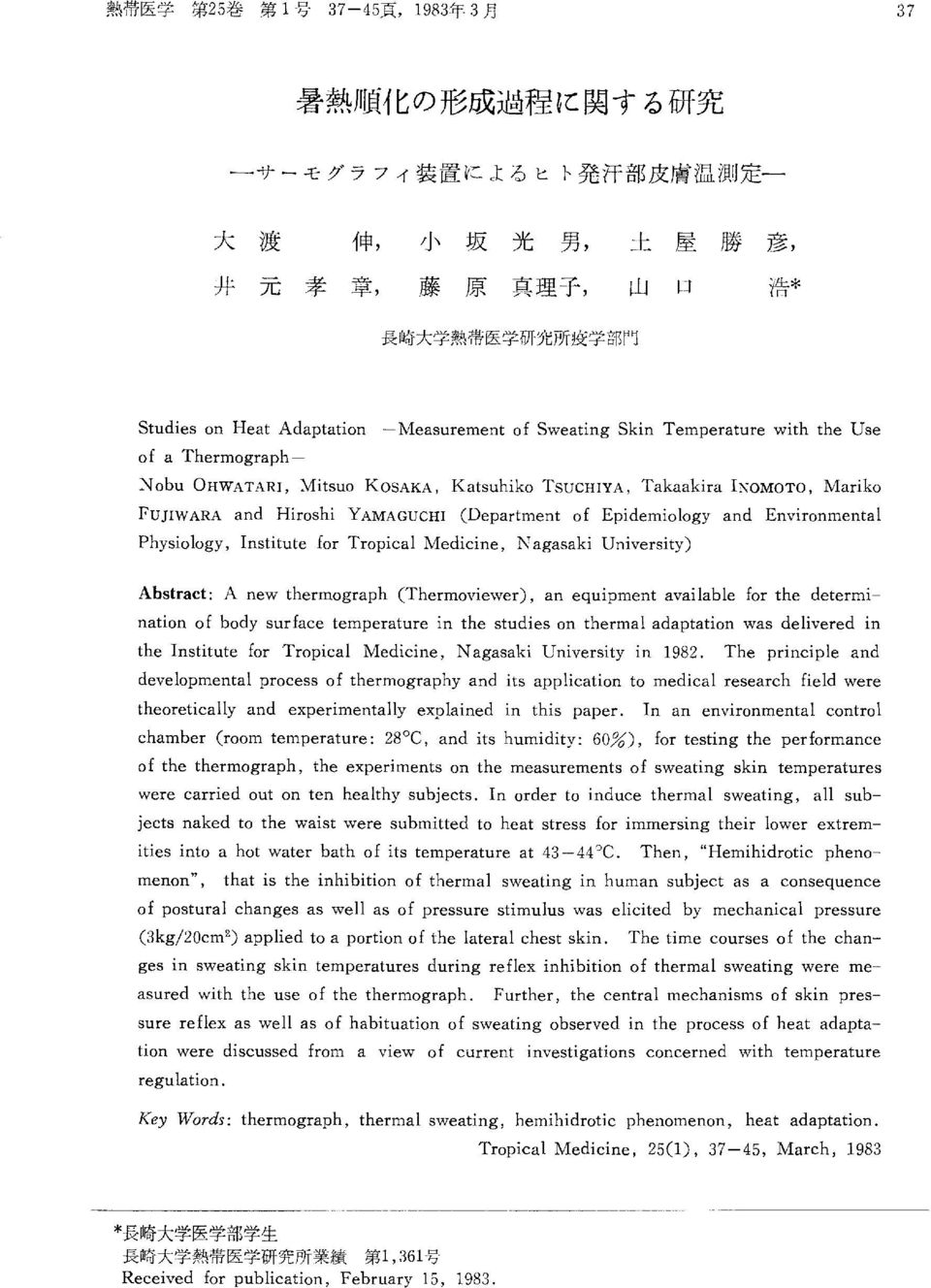 determination of body surface temperature in the studies on thermal adaptation was delivered in the Institute for Tropical Medicine, Nagasaki University in 1982.