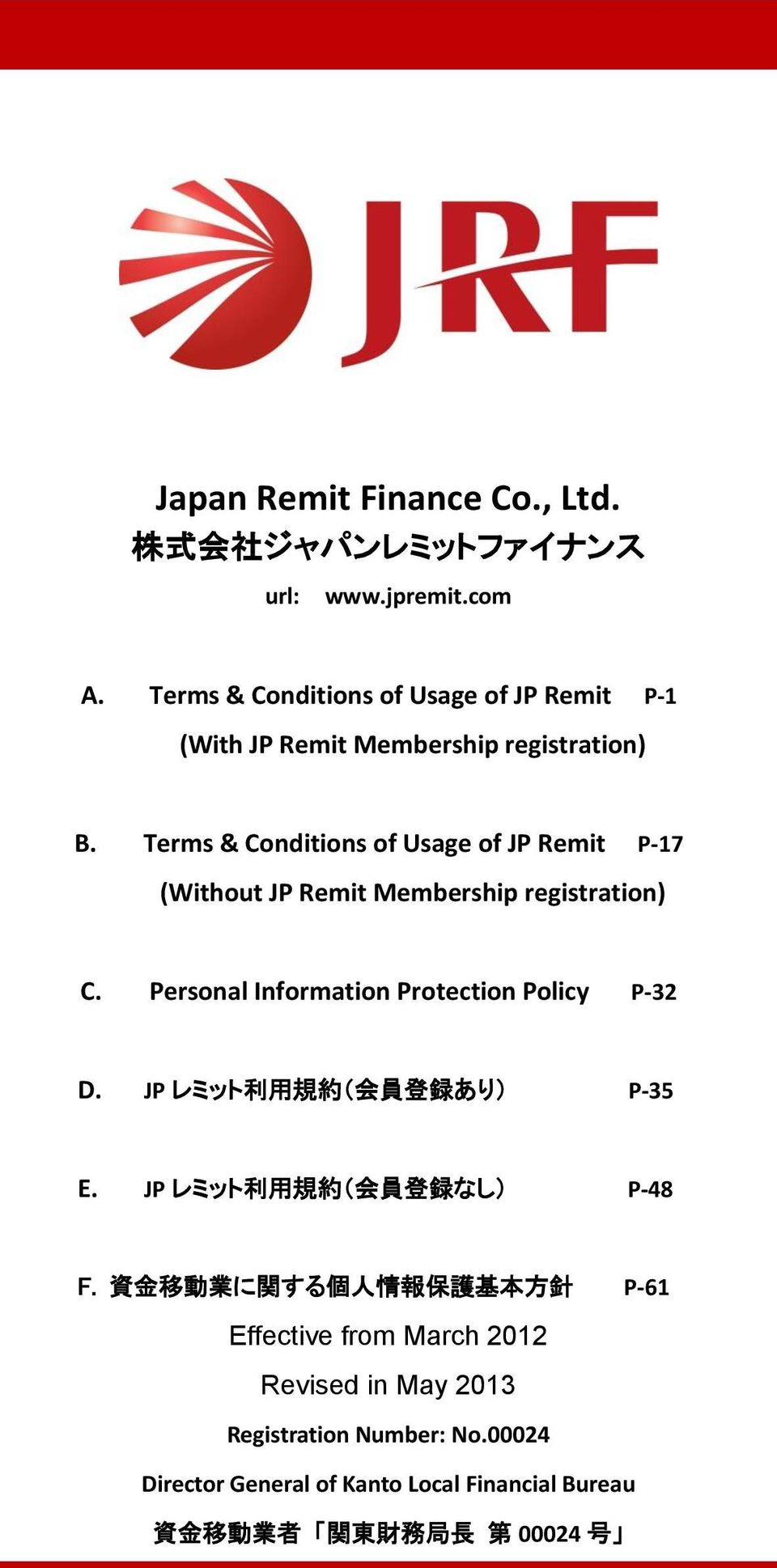 Terms & Conditions of Usage of JP Remit P-17 (Without JP Remit Membership registration) C. Personal Information Protection Policy P-32 D.