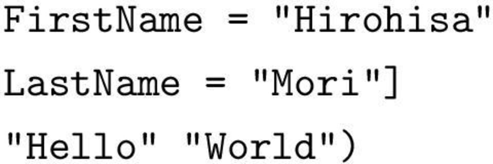 """World"") <greeting FirstName = ""^symbol""> Hello"