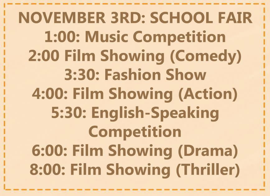 Situation 3 Show your sister the list of activities for the school fair and