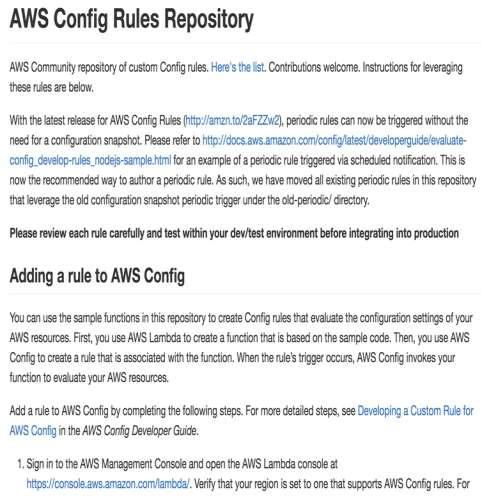 AWS Config Rules Repository (AWS Custom Rules) GitHub(awslabs/aws-config-rules) でルールが公開 1. IAMポリシー関連 2. IAM 鍵のローテーション 3.