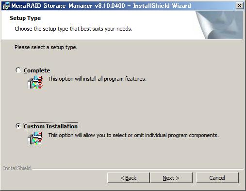Manager 32 ビット版 OS: C: Program Files MegaRAID Storage Manager 10 [Setup